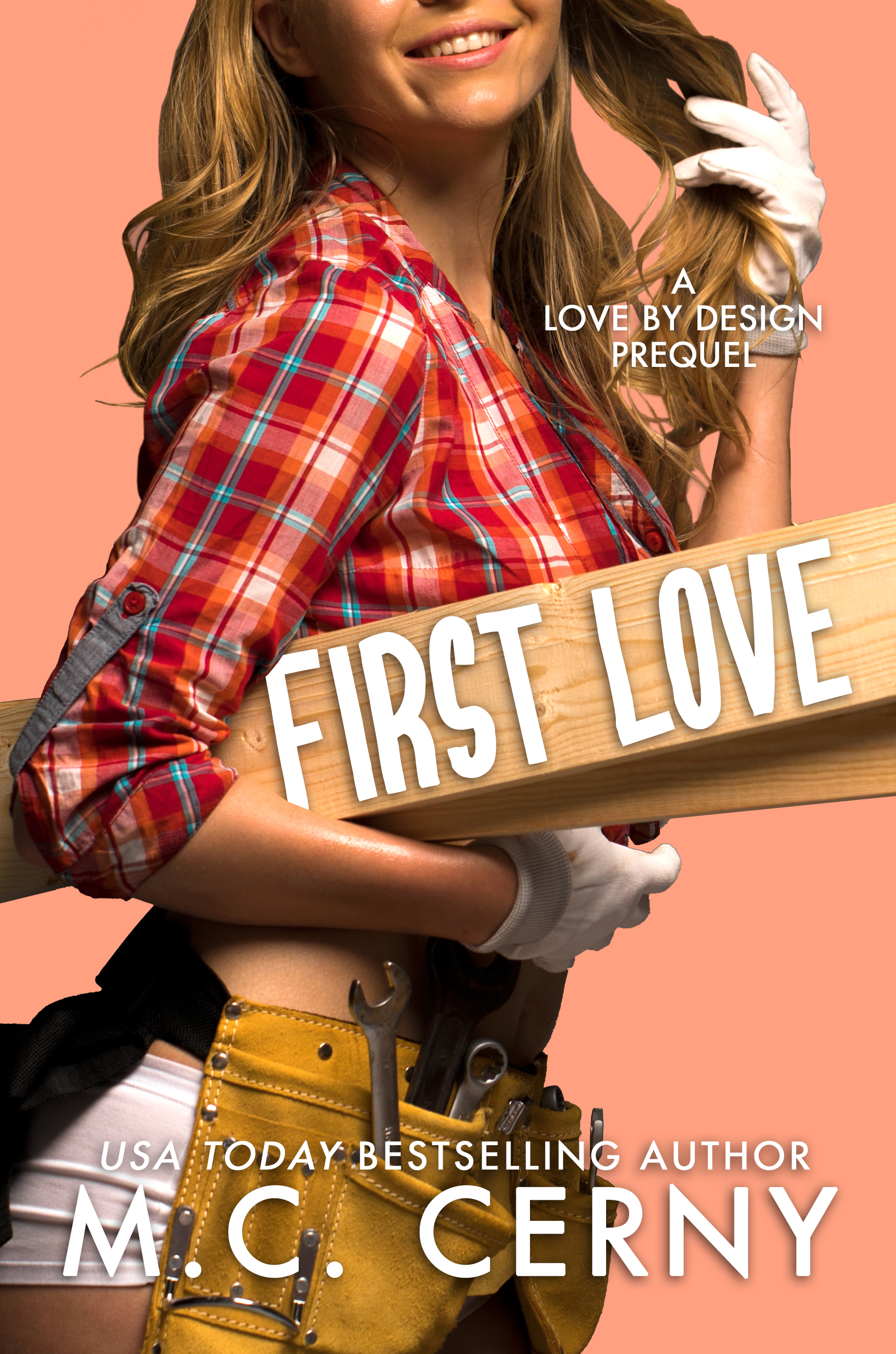 First Love: A Love by Design prequel